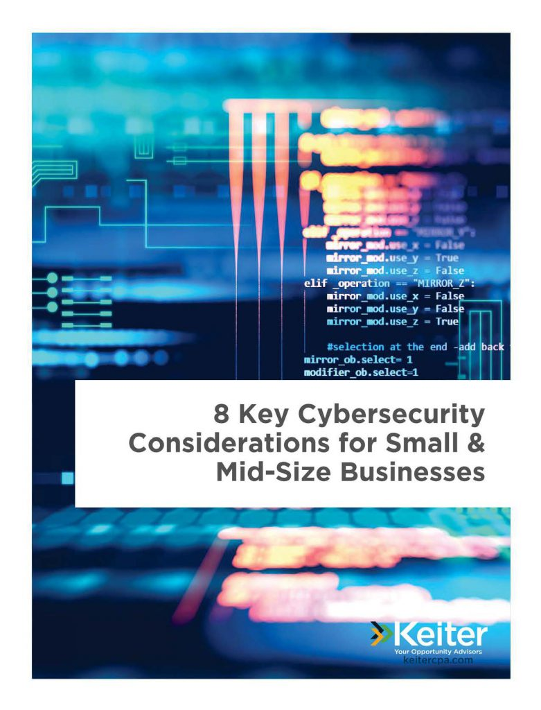 8 KEY CYBERSECURITY CONSIDERATIONS FOR SMALL AND MID-SIZE BUSINESSES