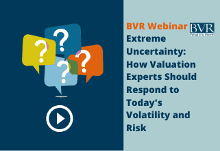 BVR Webinar: Key Impacts of COVID-19 on Valuation Issues