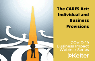 Keiter Webinar: The CARES Act-Individual and Business Provisions