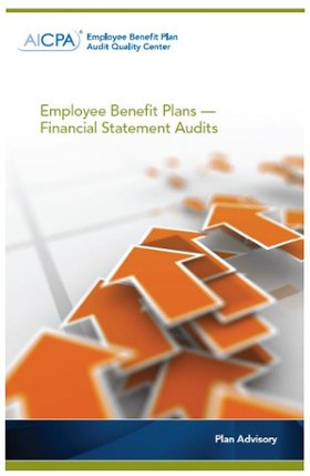 EMPLOYEE BENEFIT PLAN ADVISORY: FINANCIAL STATEMENT AUDITS