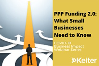 Keiter Webinar-PPP Funding 2.0: What Small Businesses Need to Know