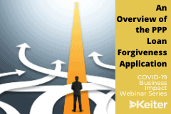 Keiter Webinar: An Overview of the PPP Loan Forgiveness Application