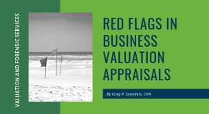 Red Flags in Business Valuation Appraisals