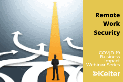 Keiter Webinar: Remote Work Security